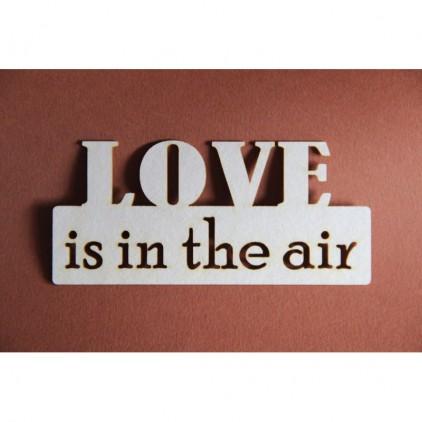 Filigranki - Tekturka -napis - Love is in the air