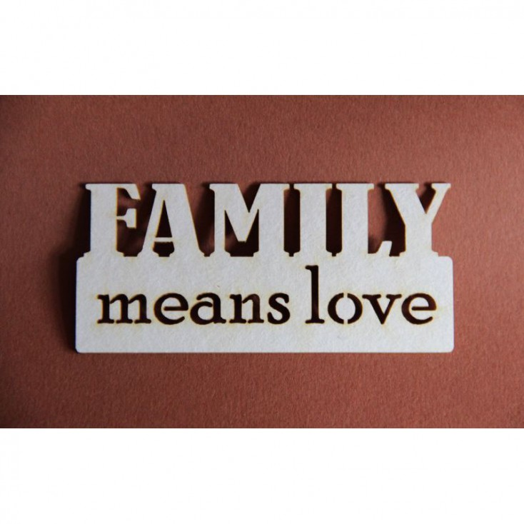 Filigranki - Tekturka - Family means love