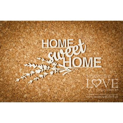 Laserowe LOVE - tekturka napis Home sweet Home Sweet Lavender .