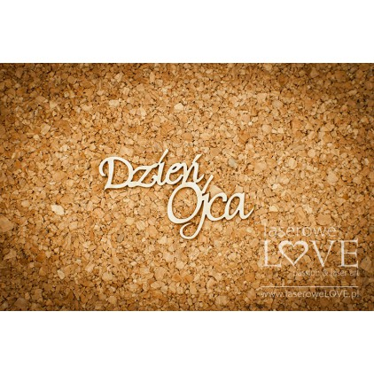 Laser LOVE - cardboard inscription Dzien Ojca - Memories - 2 pcs