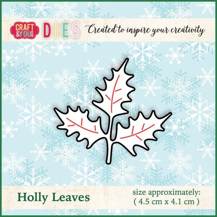Craft and You Design Die - Big Holly Leaves