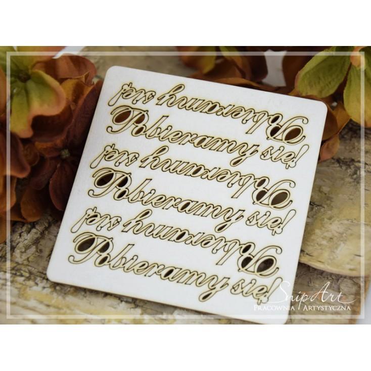 """Cardboard- inscription""""Pobieramy się"""" 2 - 6 pcs. SnipArt"""