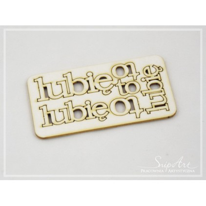 "Cardboard - inscription ""lubię to"" (1) - set 3 pcs. - SnipArt"