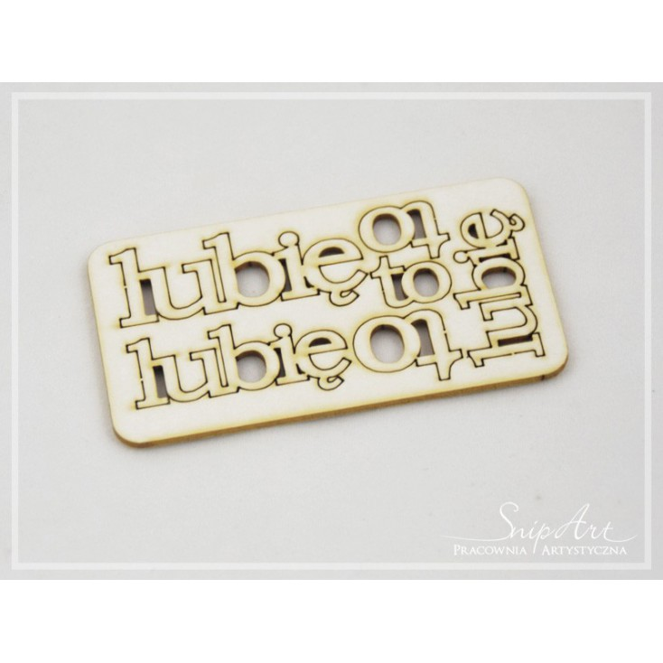 "Cardboard - inscription ""lubię to"" (1) - set 3 pcs. - SnipArt"