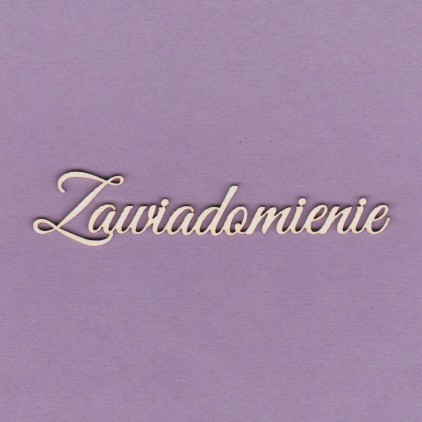 zawiadomienie inscription - laser cut, chipboard - Crafty Moly 746