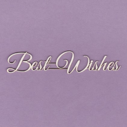 Best wishes inscription - laser cut, chipboard - Crafty Moly 817