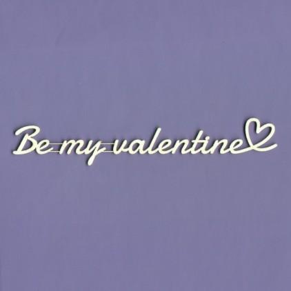 Tekturka - Napis - Be my valentine- Crafty Moly