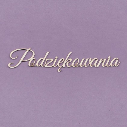 podziękowania inscription - laser cut, chipboard - Crafty Moly 243