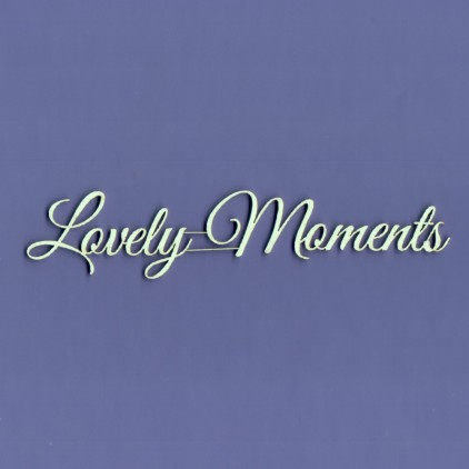 Cardboard element -Crafty Moly - lettering - Lovely Moments - G3