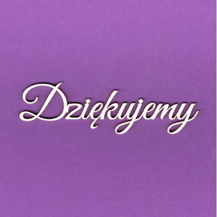 Dziękujemy 2 pcs. inscription -inscription - laser cut, chipboard - Crafty Moly 890