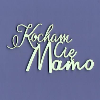 Tekturka -Crafty Moly - napis - Kocham Cię Mamo - G4