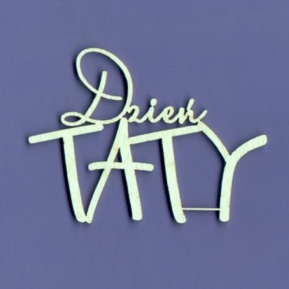 Tekturka -Crafty Moly - napis - Dzień TATY - G4