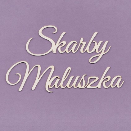 cardboard element inscription Skarby maluszka- small - Crafty Moly 239M