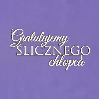 cardboard element inscription Gratulujemy ślicznego chłopca - Crafty Moly 1340