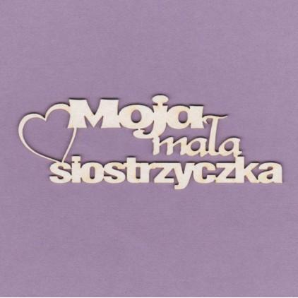Tekturka -Crafty Moly - napis Moja mała siostrzyczka - G4