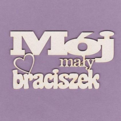 Cardboard element - Crafty Moly - inscription Mój mały braciszek - G4