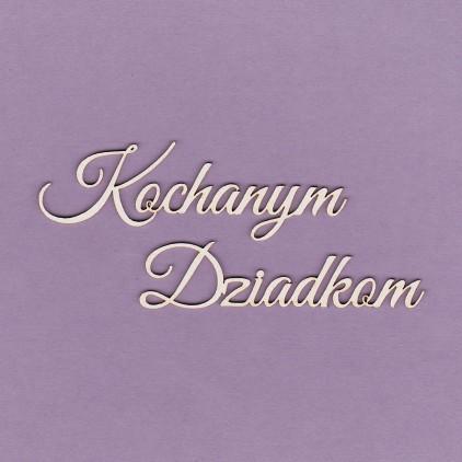 255 - tekturka napis Kochanym Dziadkom- Crafty Moly