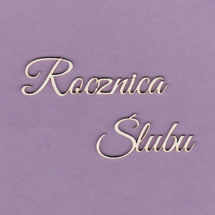 449 - laser cut, chipboard inscription Rocznica Ślubu Crafty Moly