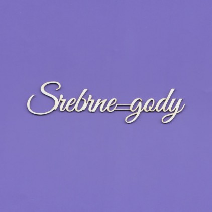 srebrne gody inscription - laser cut, chipboard - Crafty Moly 888