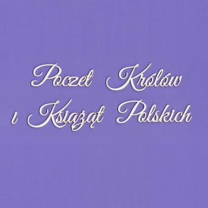 Poczet Królów i Książąt Polskich napis - tekturka - Crafty Moly 1436