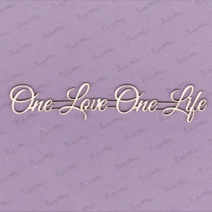 Crafty Moly - Cardboard element - Inscription - One love One life
