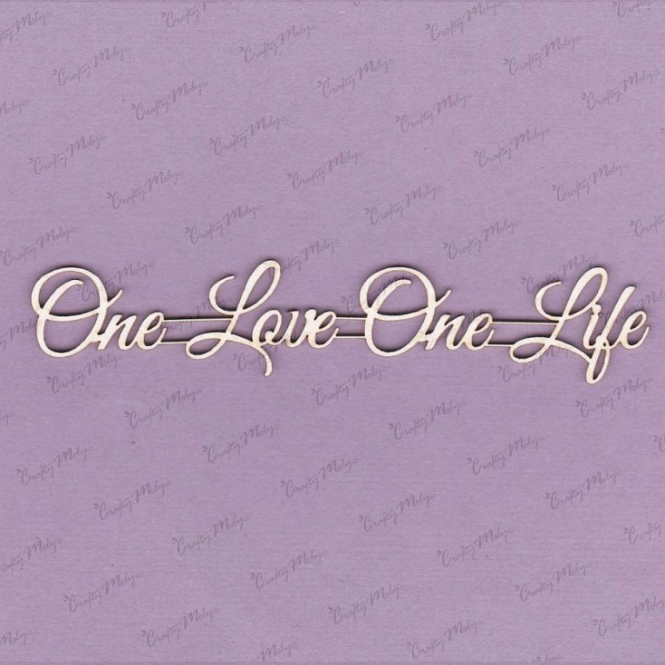 Crafty Moly - Tekturka - napis - One love One life