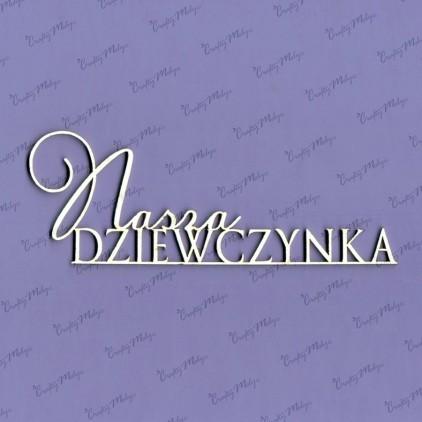 Cardboard element - Crafty Moly - inscription Nasza dziewczynka