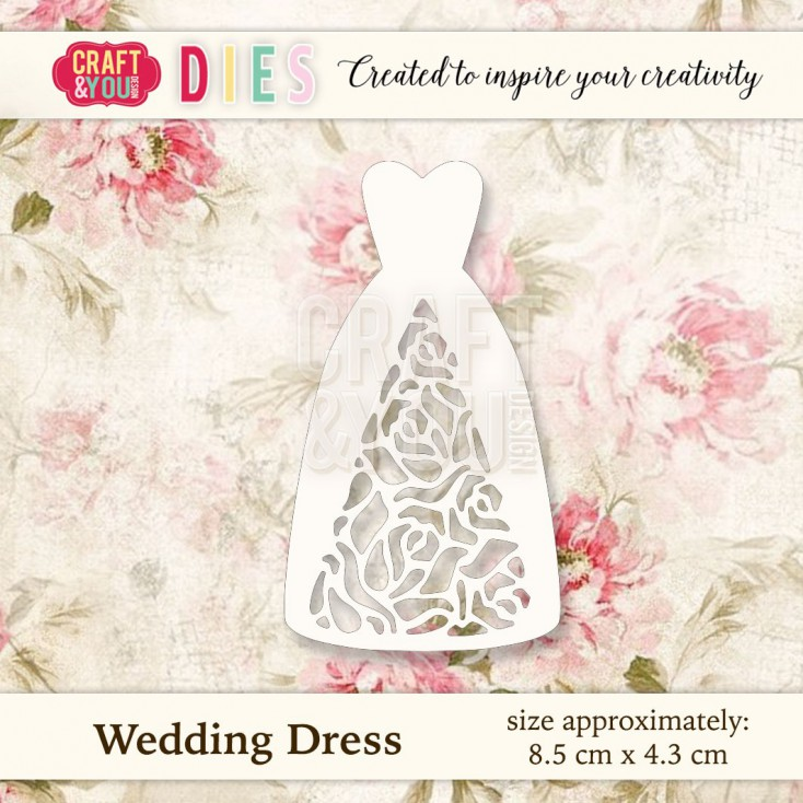 Craft and You Design Die - Wedding Dress